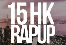 MastaMic - 15 HK Rap Up