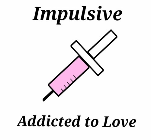 Impulsive - Addicted to Love 歌詞 MV