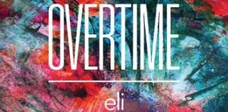 eli - OVERTIME 歌詞 MV