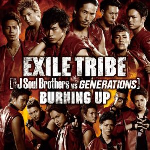 BURNING UP EXILE TRIBE single 収録曲歌詞