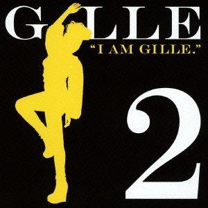 I AM GILLE2