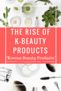 The Popularity of K-Beauty