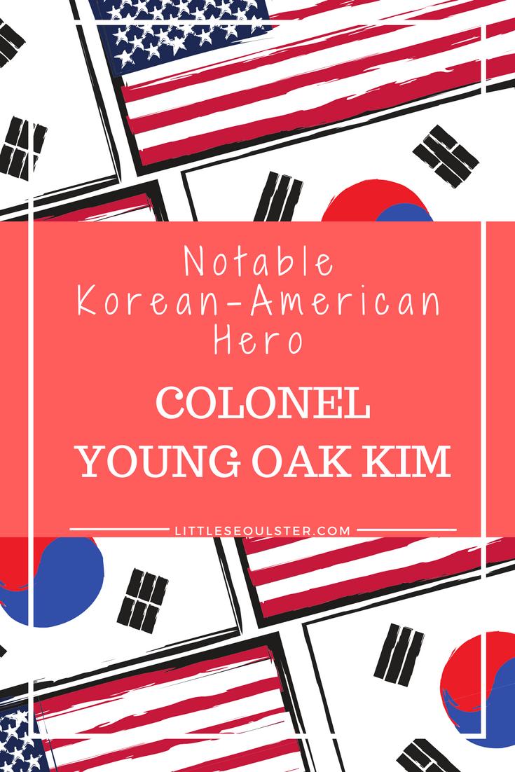 Notable Korean-American Hero_ Colonel Young Oak Kim