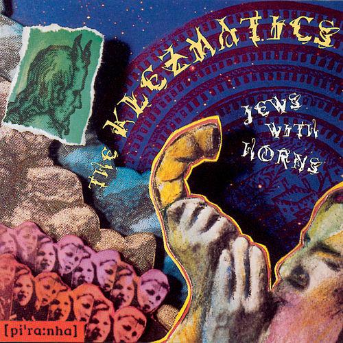 The Klezmatics – Jews With Horns