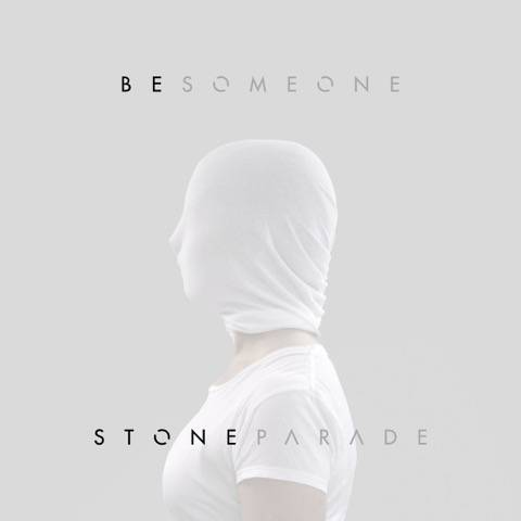 Stone Parade's new single 'Be Someone' OUT NOW!