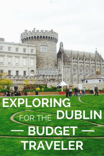 Exploring Dublin for the Budget Traveler