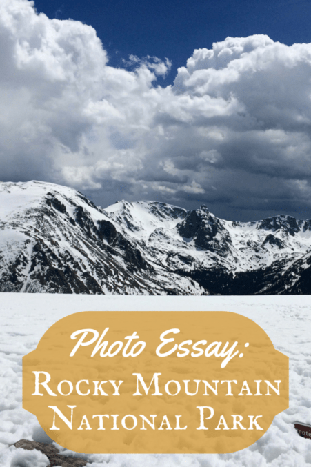 Photo Essay - Rocky Mountain National Park