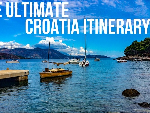 The Ultimate Croatia Itinerary - Things to do in Croatia
