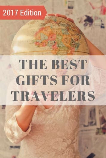 the-best-gifts-for-travelers-2017-edition