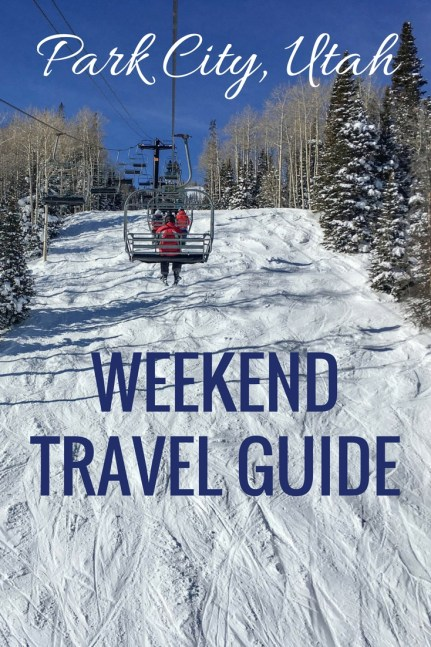 Park City Weekend Travel Guide