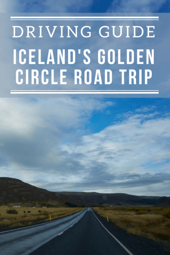 Iceland's Golden Circle Road Trip Driving Guide