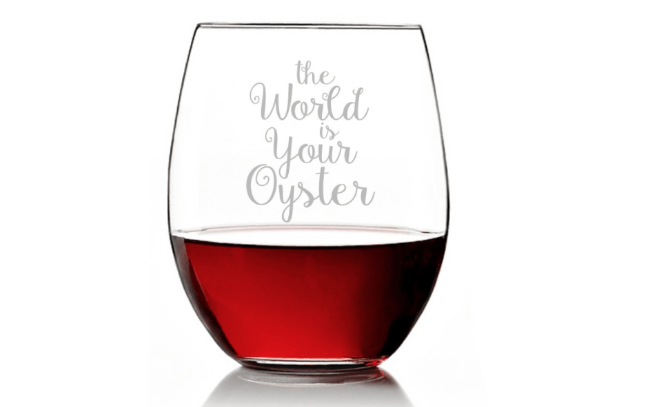 The World is Your Oyster Stemless Wine Glass - Gifts for Travelers