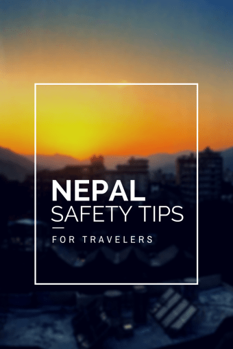 Nepal Safety Tips for Travelers