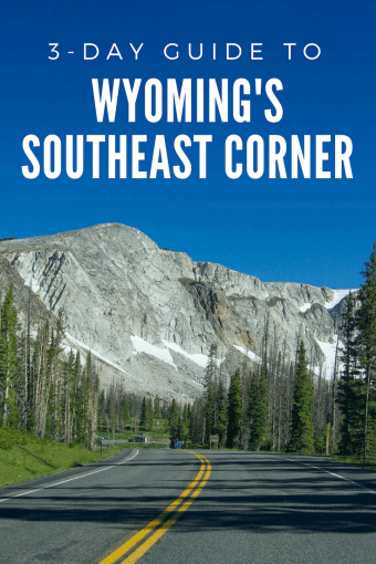 3-Day Guide to Wyomings Southeast Corner