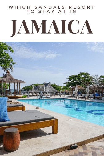 Which Sandals Resort to Stay at in Jamaica