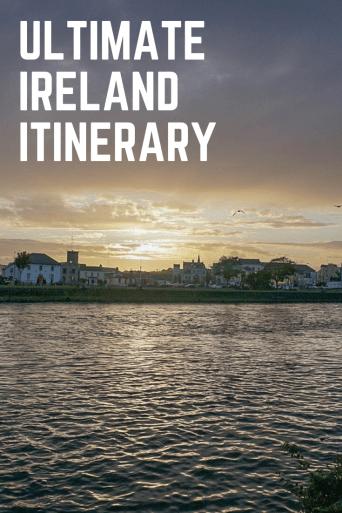 Ultimate Ireland Itinerary