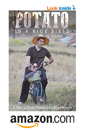 Allan Wilson Author of a Potato in a Rice Field Living in Rural Thailand