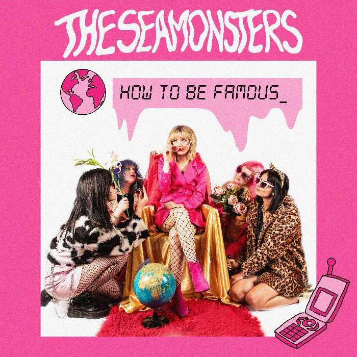 The Seamonsters - How To Be Famous