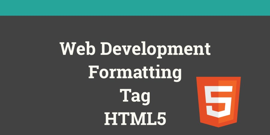 Formatting tags of HTML5