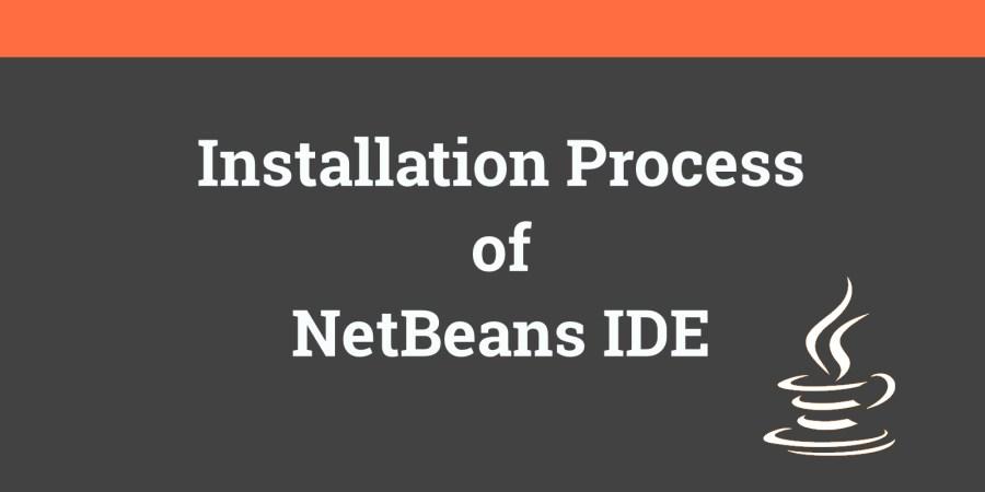 NetBeansInstallation Process
