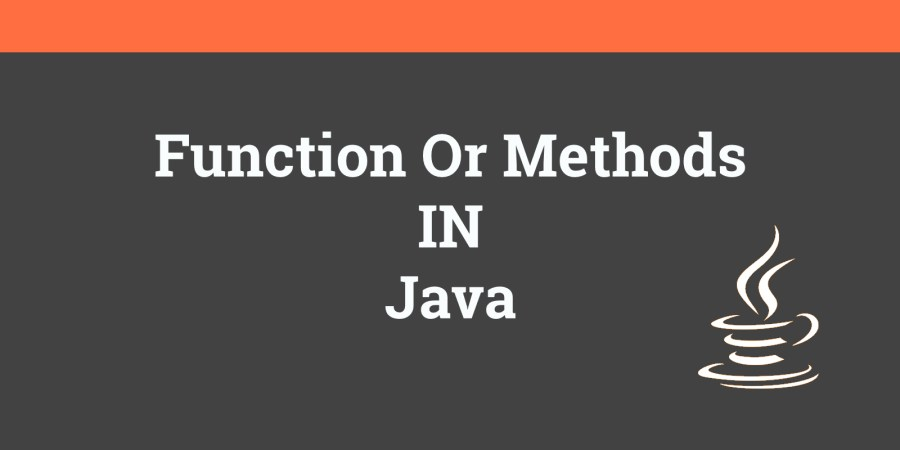 functions or methods in java