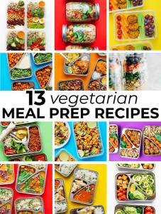 Collage of vegetarian meal prep recipes