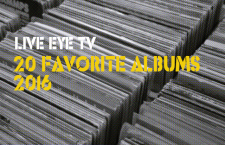 LIVE EYE TV: 20 FAVORITE ALBUMS 2016