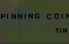 "Watch Spinning Coin's Video ""Tin""."