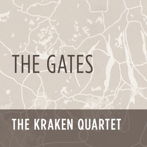 the-kracken-quartet-the-gates
