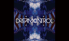 """Listen: Dream Control """"Time Out"""""""