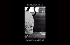 Le Moderniste Imbalsamazione Cassette (Infidel Bodies)