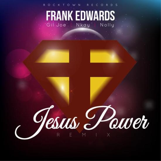 frank-edwards-jesus-power-rmx