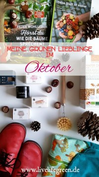 Pinterest-Pin: livelifegreen: Grüne Lieblinge im Oktober 2017