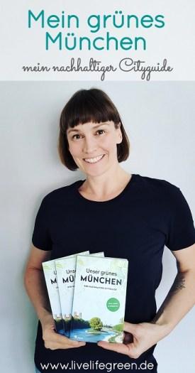 Pinterest-Pin: Nachhaltiger Cityguide für München von Alexandra Achenbach