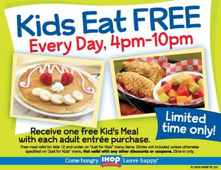 When All Kids Eat For Free >> Kids Eat Free At Ihop With Each Entree Purchase