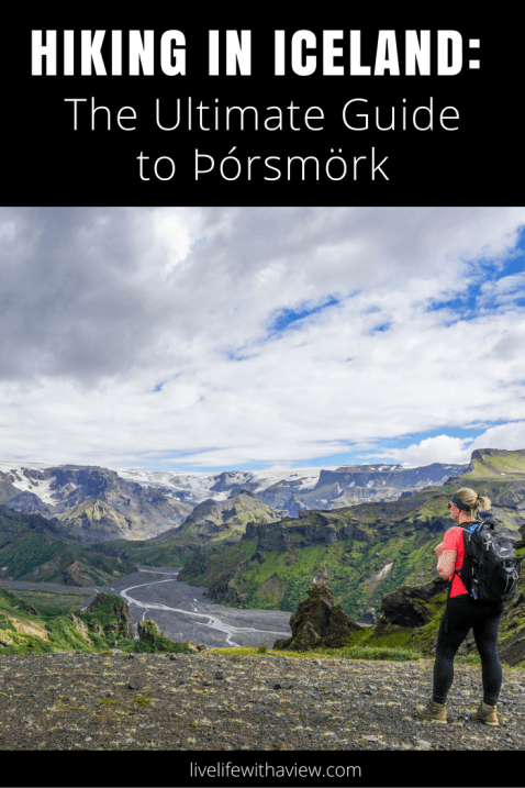 Hiking in Iceland - The Ultimate guide to Þórsmörk - How to plan your trip, what to bring, where to stay, what to do
