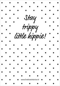 Printable Stay hippie - Live love interior