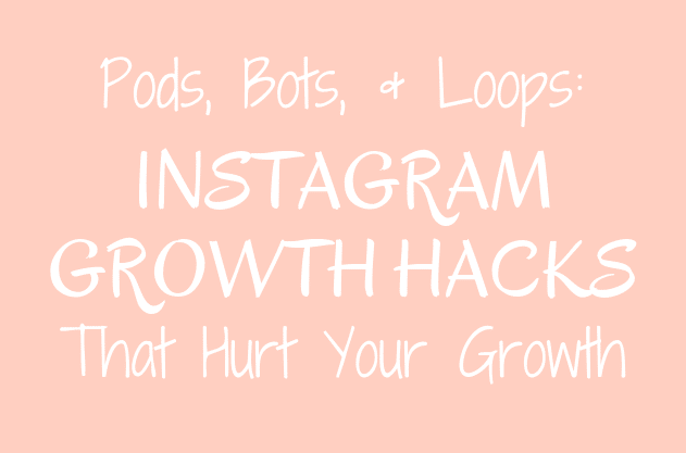 Pods, Bots and Loops: Instagram Growth Hacks That Can Hurt