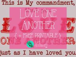 Love One Another + free printable