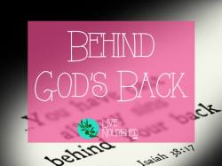 Behind God's Back
