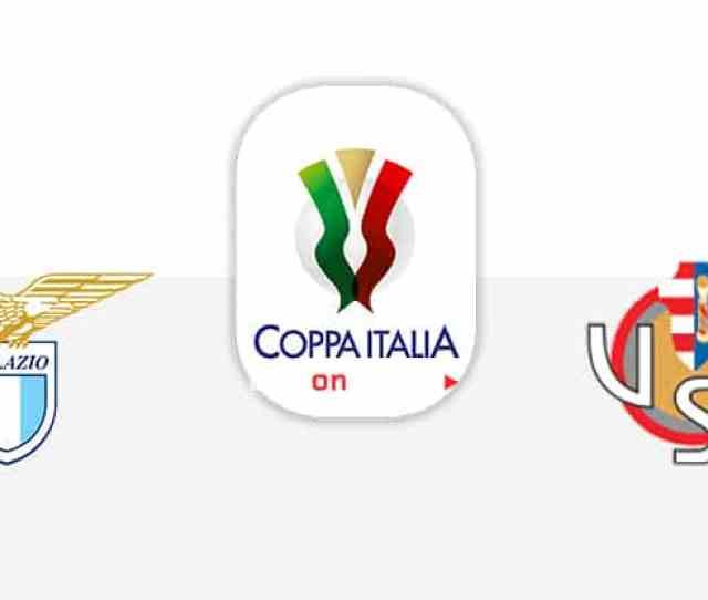 Lazio Vs Cremonese Preview And Prediction Live Stream Coppa Italia