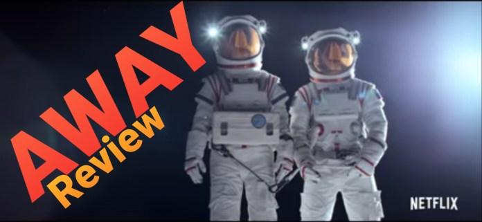 Netflix's Away review