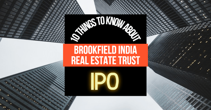 Brookfield India Real Estate Trust IPO