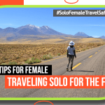 10 Safety Tips for FEMALE Traveling Solo for the First Time