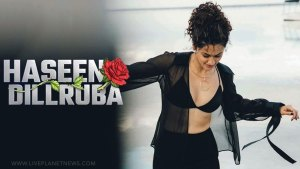 Haseen Dillruba Hindi Movie Download