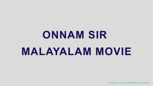 Onnam Sir Malayalam Movie Download