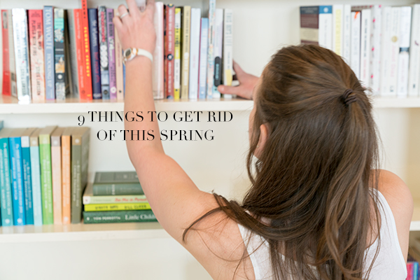 9 things to get rid of this spring.
