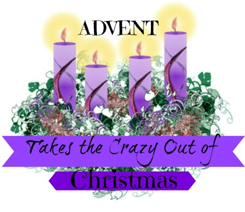 Advent Takes The Crazy Out of Christmas
