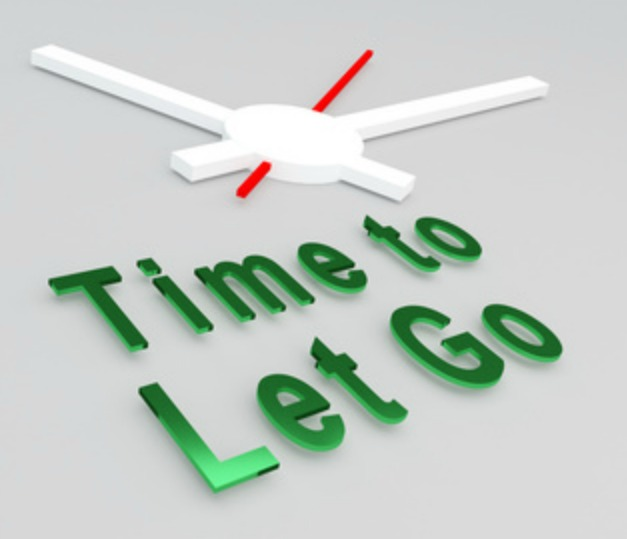 "Sign that says ""Time to Let Go"""