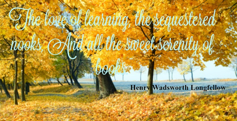 A beautiful autumn golden arbor with a quote by Longfellow